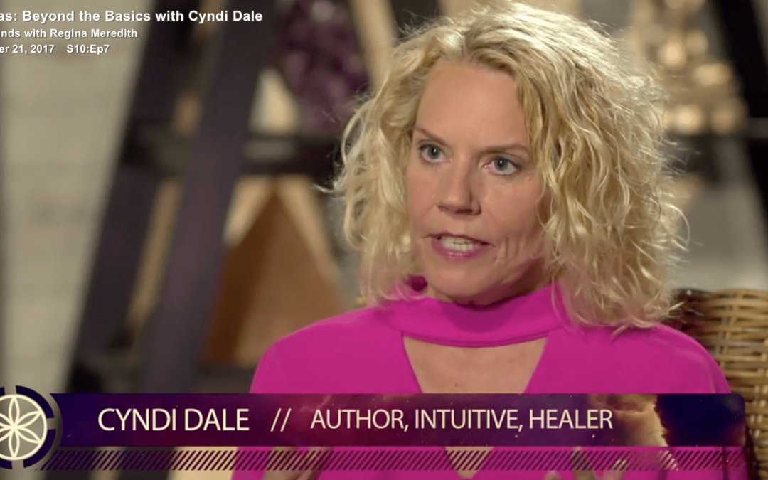 Beyond the Basics with Cyndi Dale, Chakras