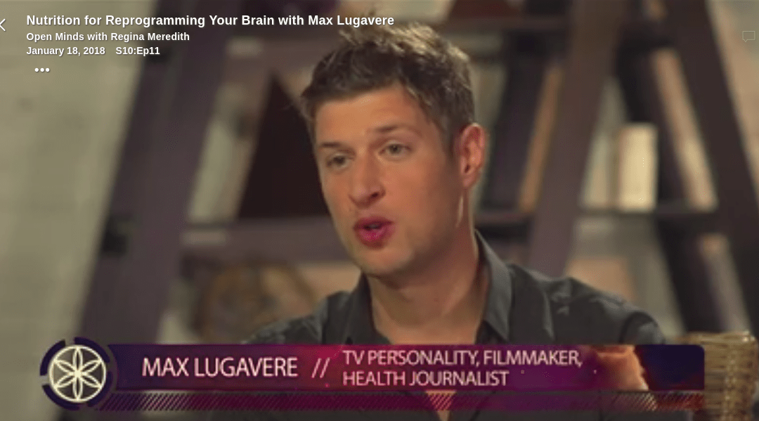 Nutrition for Reprogramming Your Brain with Max Lugavere