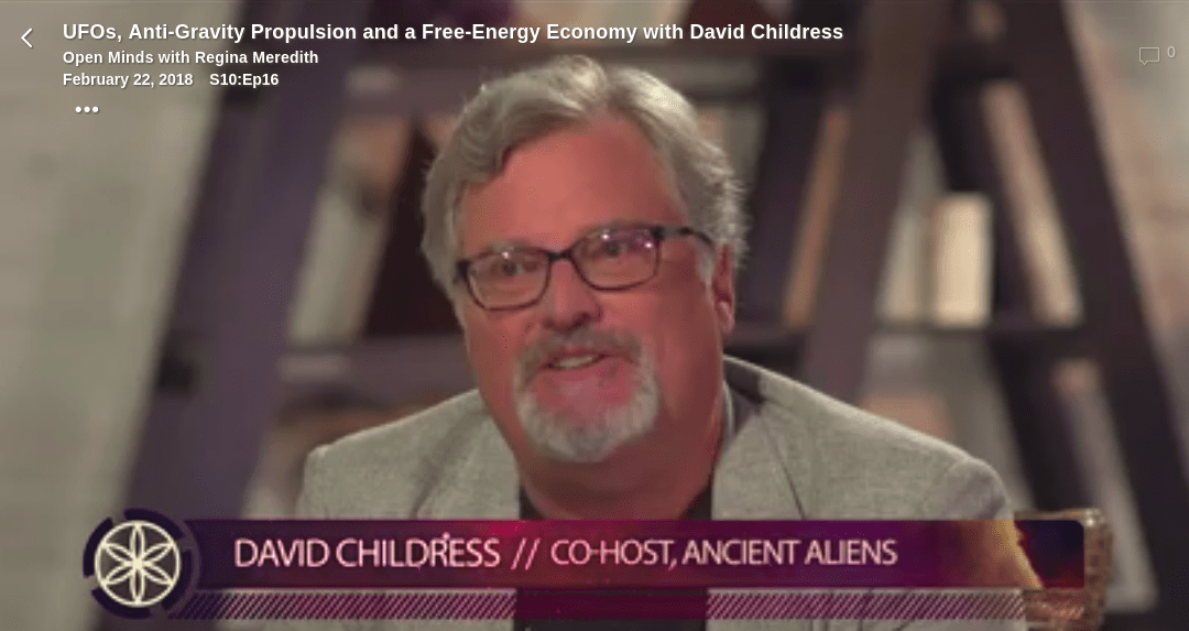 UFOs, Anti-Gravity Propulsion and a Free-Energy Economy with David Childress