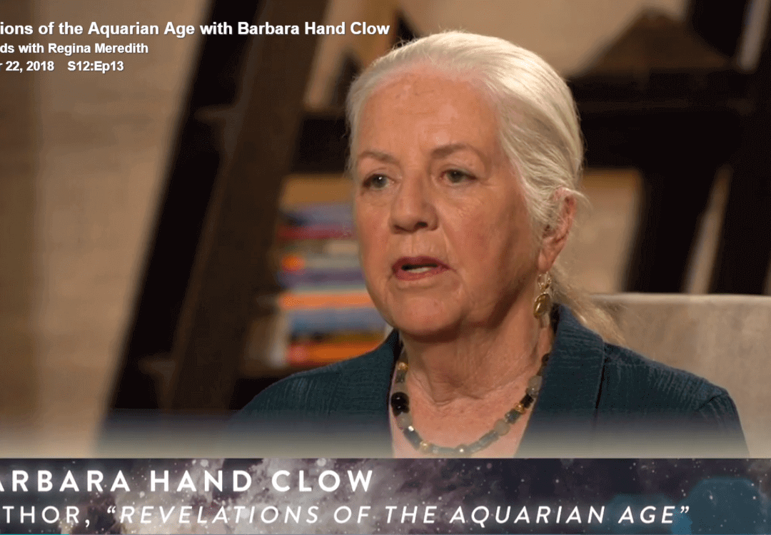 Revelations of the Aquarian Age with Barbara Hand Clow