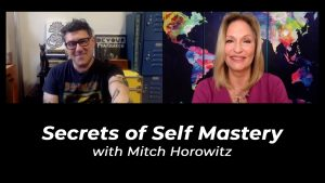 Mitch Horowitz and the Secrets of Self Mastery