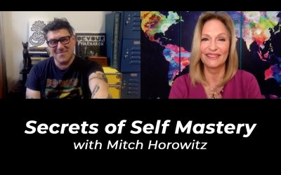 Secrets of Self Mastery with Mitch Horowitz