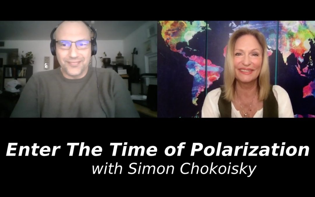 Enter The Time of Polarization with Simon Chokoisky