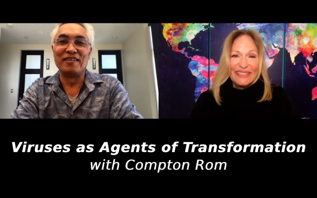 Viruses as Agents of Transformation with Compton Rom