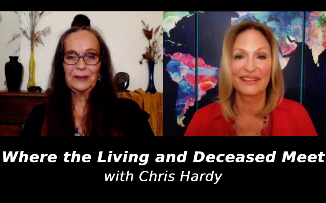 'Where the Living and Deceased Meet' with Chris Hardy