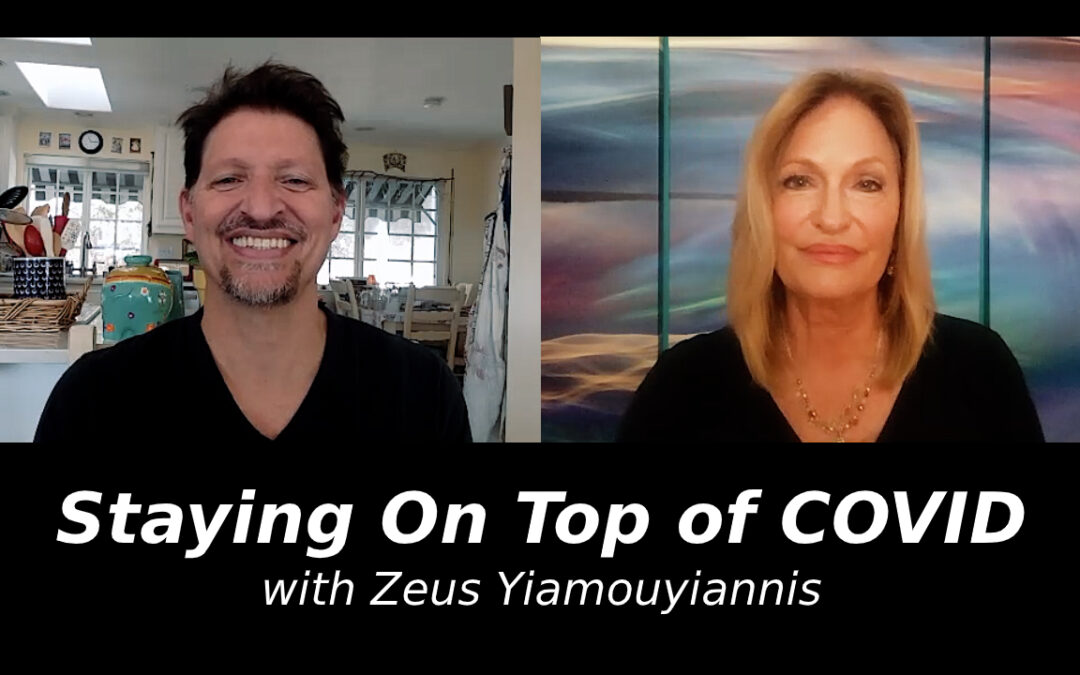 Staying On Top of COVID with Zeus Yiamouyiannis
