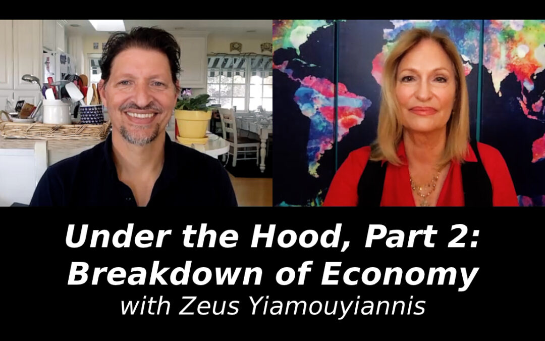 Under the Hood, Part 2: Breakdown of Economy with Zeus Yiamouyiannis