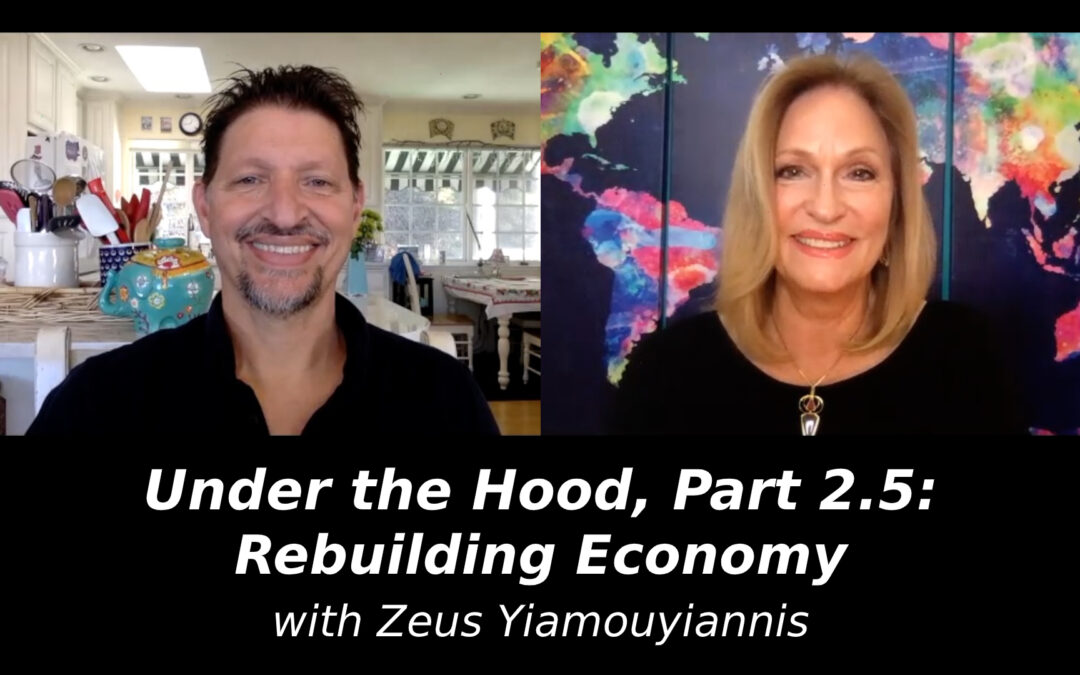 Under the Hood, Part 2.5: Rebuilding Economy with Zeus Yiamouyiannis