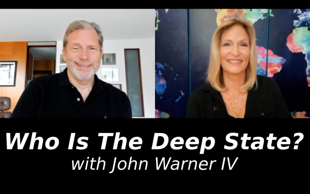 Who Is The Deep State? with John Warner IV