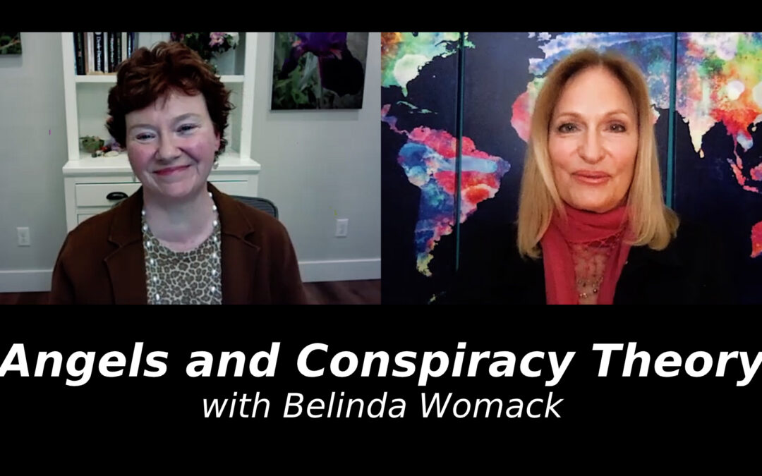 Angels and Conspiracy Theory with Belinda Womack